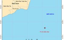Động đất 4 độ Richter ngoài khơi Bình Thuận