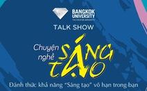 Talk show: Chuyện nghề sáng tạo