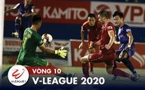 Kết quả, bảng xếp hạng vòng 10 V-League 2020: Sài Gòn độc chiếm ngôi đầu