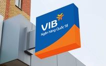 VIB công bố lợi nhuận trước thuế 2.356 tỉ đồng