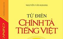Thu hồi từ điển sai chính tả của GS Nguyễn Văn Khang, lỡ mua được trả lại tiền