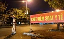 Huế dừng xe buýt đi Đà Nẵng, người về sau 10-7 phải cách ly ở nhà