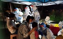 Bất ngờ có ca nhiễm sau 111 ngày, thành phố Trung Quốc gấp rút xét nghiệm 6 triệu dân