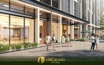 CitiGrand: Phong cách sống của thị dân trẻ thành đạt Quận 2