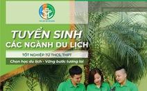 Trường Trung cấp Du lịch Hà Nội tuyển sinh: Nhiều ngành hấp dẫn bạn trẻ