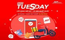 Chuyển phát nhanh J&T Express tung siêu khuyến mãi ngày 'Red Tuesday' 4-8
