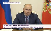 Tổng thống Putin gửi  thông điệp khẩn cấp về COVID-19 đến người dân