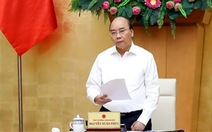 Thủ tướng Nguyễn Xuân Phúc: Không được để vỡ trận!