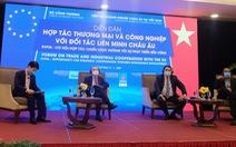 EVFTA xuất hiện kịp thời vực dậy kinh tế Việt Nam trong bối cảnh COVID-19