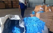 Phát hiện hơn 2 triệu găng tay y tế đã qua sử dụng chuẩn bị xuất bán