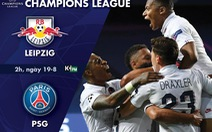 Lịch trực tiếp bán kết Champions League: Leipzig - PSG