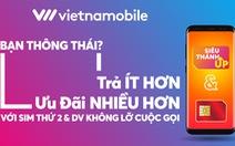 Vietnamobile ra mắt chiến dịch 'Bạn thông thái ?'