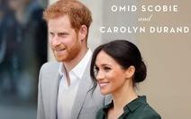 Cuốn sách được chờ đợi về cặp đôi Hoàng gia Anh