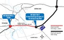 Đoạn Cao tốc TP.HCM - Long Thành: Mở thêm làn xe, đừng quên nút giao thông
