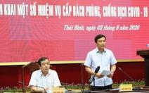 Vừa hủy 'công tác', lãnh đạo tỉnh Thái Bình lập tức họp chỉ đạo phòng chống dịch COVID-19