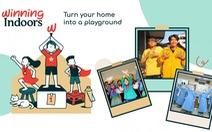 Khuyến khích trẻ em sáng tạo thông qua Chiến dịch 'Winning Indoors'
