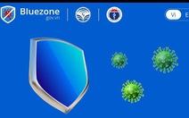 Phát hiện 21 trường hợp F1, F2 nhờ ứng dụng Bluezone
