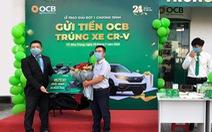 OCB trao giải đợt 1 chương trình 'Gửi tiền OCB - trúng ô tô CR-V'