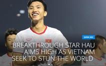 Trả lời phỏng vấn FIFA, Văn Hậu tự tin: 'Việt Nam sẽ gây bất ngờ lớn hơn nữa'