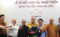 Giáo hội Phật giáo Việt Nam tiếp quản kênh Truyền hình An Viên