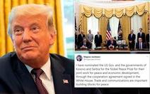 Chính phủ Mỹ được đề cử Nobel hòa bình nhờ kết nối cho Kosovo - Serbia