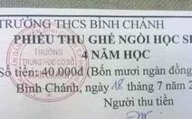 TP.HCM: Yêu cầu dừng thu, trả lại tiền 'ghế ngồi học sinh' cho phụ huynh
