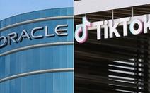 Oracle xác nhận đề xuất thành đối tác của TikTok, nghị sĩ Mỹ nói 'nên bác ngay'