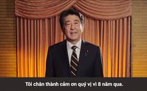 Video chia sẻ xúc động của ông Shinzo Abe khi rời nhiệm sở