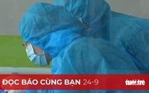 Đọc báo cùng bạn 24-9: 'Phù phép' chất thải y tế quá nguy hiểm