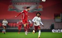 """Cả tuần xem """"tấu hài"""", chờ Liverpool để chiêm ngưỡng bóng đá đỉnh cao"""