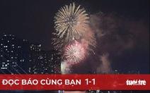 Đọc báo cùng bạn 1-1: Mong năm mới 2021 bình an