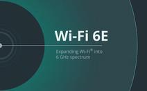 Xu hướng soi nhãn Wi-Fi 6E khi đầu tư smartphone năm 2021