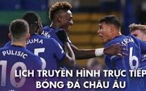 Lịch trực tiếp bóng đá châu Âu ngày 16-1: Chelsea, Leicester ra sân