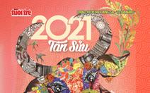 Từ 17-1, mời bạn đón đọc: Giai phẩm Tuổi Trẻ Xuân Tân Sửu 2021