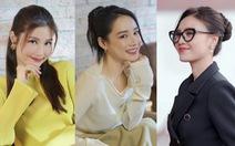 Nhã Phương, Lan Ngọc, Diễm My xinh đẹp trong phim về phụ nữ tuổi 30