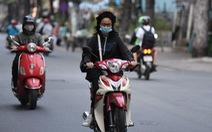 Sài Gòn sáng nay mát lạnh, lý tưởng đi chơi