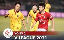 Kết quả, bảng xếp hạng V-League 2021: Hà Nội, Hà Tĩnh toàn thua, Đà Nẵng toàn thắng