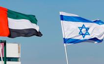 Bước ngoặt lịch sử ở Ả Rập: Israel mở đại sứ quán ở UAE