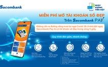 Mở thẻ thanh toán dễ dàng trên ứng dụng Sacombank Pay