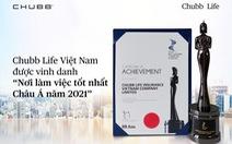 Chubb Life Việt Nam: 'Nơi làm việc tốt nhất Châu Á 2021'