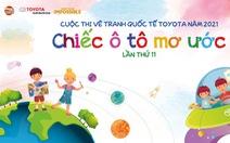 Cuộc thi vẽ tranh quốc tế Toyota 'Chiếc ô tô mơ ước' lần thứ 11 năm 2021