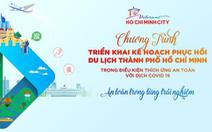 Trực tiếp: Hội nghị triển khai kế hoạch phục hồi du lịch TP.HCM