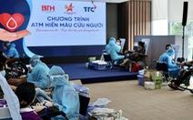 TTC đồng hành cùng 'ATM Hiến máu cứu người'