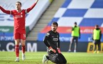 Alisson lại sai lầm, Liverpool thua trận thứ 3 liên tiếp vì để Leicester lội ngược dòng