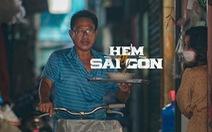 'Mấy người có thương Sài Gòn giống tui hông?'