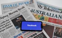 Facebook 'hủy kết bạn' với báo chí Úc