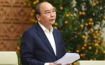 Thủ tướng Nguyễn Xuân Phúc: Sớm tiêm vắc xin trong quý I, tiêm chủng diện rộng