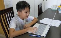 Học online ít hiệu quả? Con tôi lại thấy thích