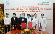 Siemens Healthineers hợp tác với Bệnh viện Thống Nhất phát triển giải pháp công nghệ y tế