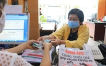 Nhà nước tốn kém quá rồi nên cùng góp vắcxin COVID-19 đẩy lùi dịch bệnh